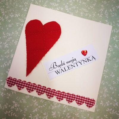 """Kartka Walentynkowa ,,Bądź moją Walentynką"""""""